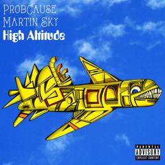 High Altitude Ft. Martin $ky