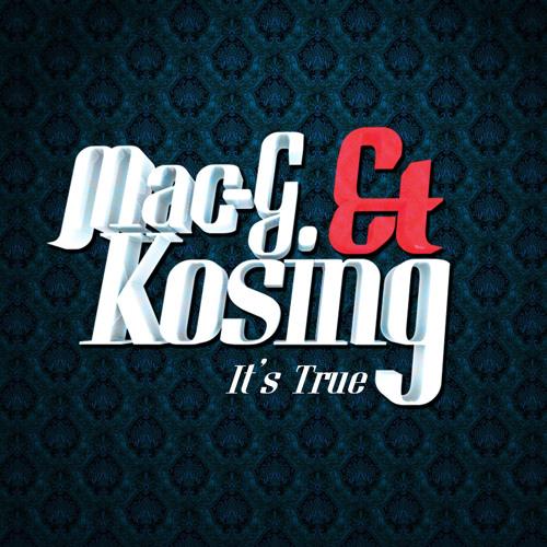 MacG and Kosing-Its True(Radio Edit)
