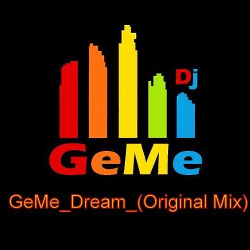 GeMe - Dream - (Original Mix) [OUT NOW]
