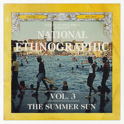 National Ethnographic: Vol 3 - The Summer Sun
