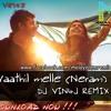 Vaathil melle (Neram) DJ VIN4J REMIX - Malayalam Remix Club