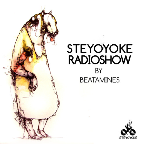 Steyoyoke Radioshow #016 by Beatamines