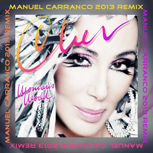 Cher - Woman´s World (M Carranco 2013 Remix) - FREE DOWNLOAD !!!
