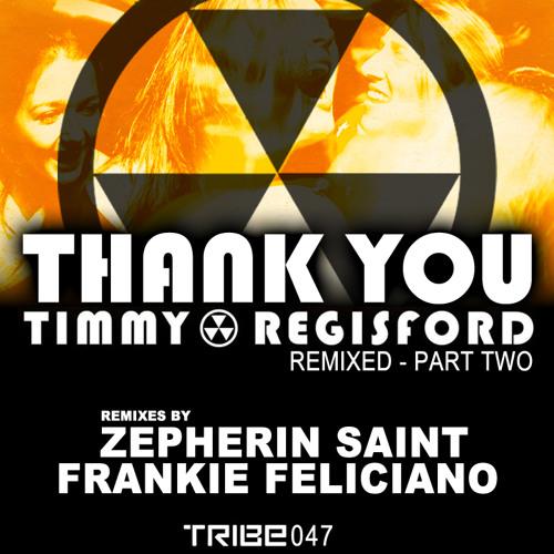 Timmy Regisford | ' Thank you ( for making me a women)' | Zepherin Saint remix