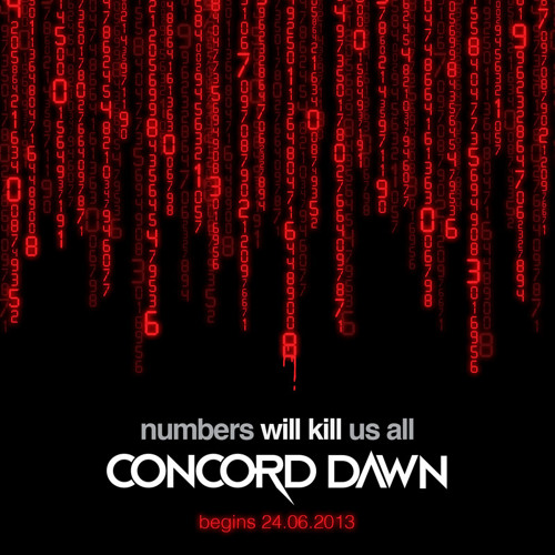Concord Dawn - 05 Amnesia - Free Download - Numbers Will Kill Us All EP