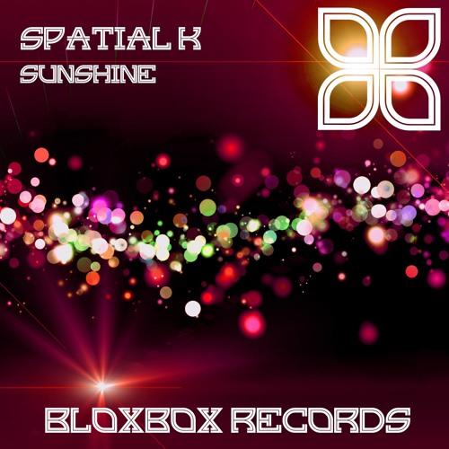 BBR018 : Spatial K - Sunshine (Samjay Remix)