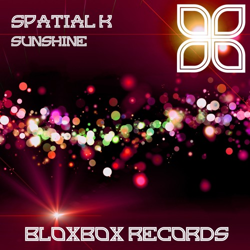 BBR018 : Spatial K - Sunshine (History of Silence Remix)