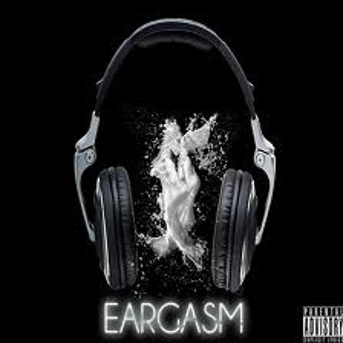 First Eargasm