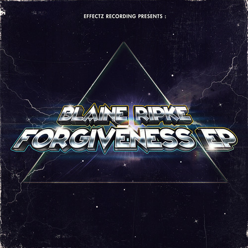 Blaine Ripke - Forgiveness EP (3rd Place Winner) - OUT NOW