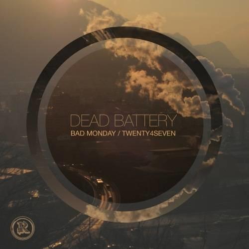 Dead Battery - Bad Monday
