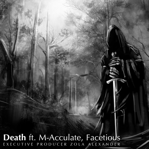 Death ft. M-Acculate, Facetious