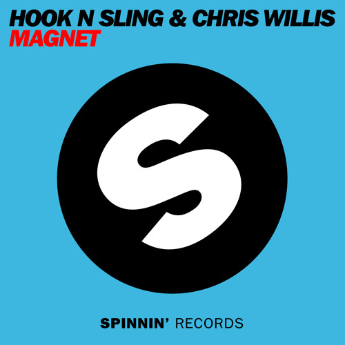 Hook N Sling & Chris Willis - Magnet ***PREVIEW***
