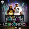 Daryela Feat Timbaland - Lose Control(CombiNation Remix Edit)