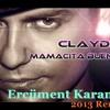 Claydee - Mamacita Buena(Ercüment Karanfil 2013 Remix)