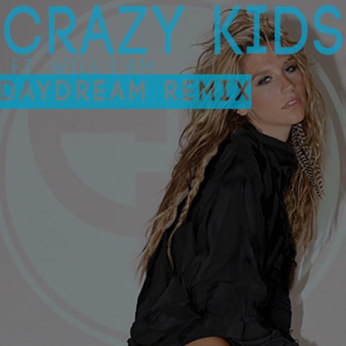 Crazy Kids - Ke$ha ft. Will.i.am (Daydream Remix)