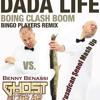 Mash Up Dada Life - Boing Clash Boom (Bingo Players Remix) vs.Bright Lights ft. Benny Benassi Ghost