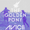 Avicii - Wake Me Up (The Golden Pony Remix)