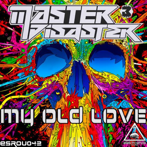 Master & Disaster - My Old Love (Original Mix)