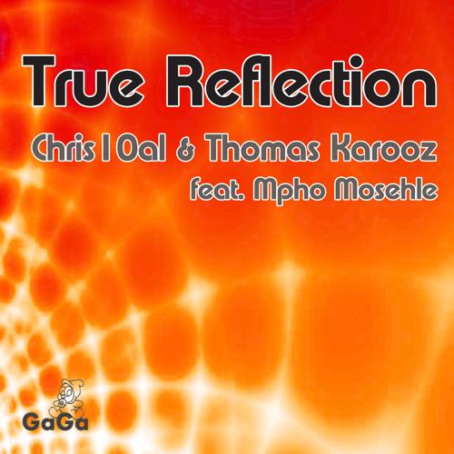 Chris10al & Thomas Karooz feat. Mpho Mosehle - True Reflection(Main Mix) SC Edit