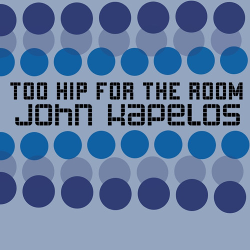 Billy Knight Interviews JOHN KAPELOS about TOO HIP FOR THE ROOM - Part One - A