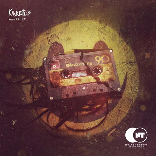 """Karetus """"Rave On!"""" EP Teaser [Out July 15th]"""