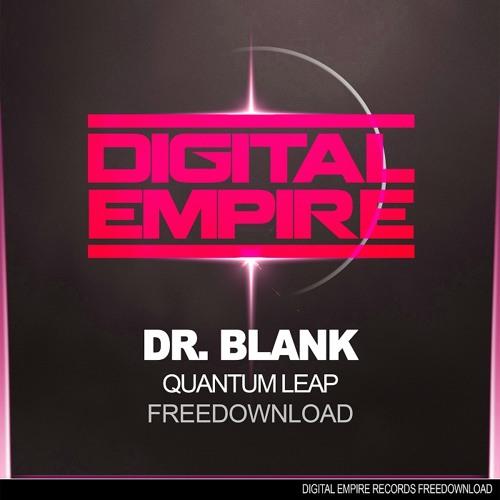 Dr. Blank - Quantum Leap (Original Mix) FREEDOWNLOAD