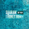 Sharam feat. Honey Honey - My Way