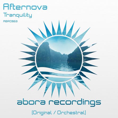 Afternova - Tranquility (Original Mix)