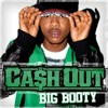 Cash Out - Big Booty (Jason Carl 'Make It Bounce' Bootleg) [FREE DOWNLOAD]