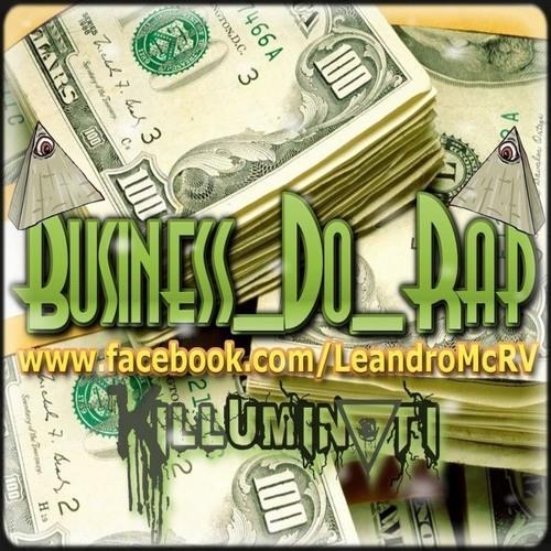 Leandro Mc - Business do Rap [RitmoVERDADE]