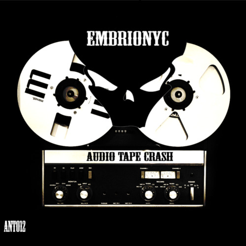 Embrionyc - Audio Tape Crash (Micromix By Darklime) [ANT12]