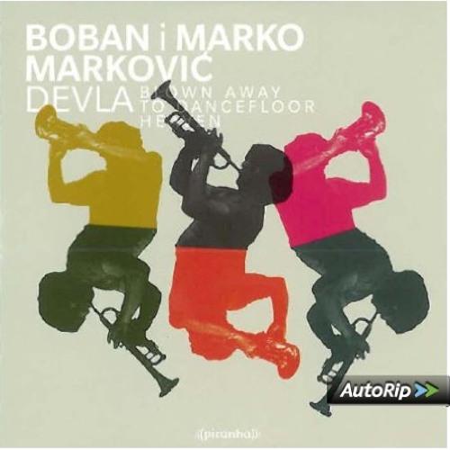Boban I Marko Markovic Orkestar - Devla (Datax & Balkan Mashina Remix)