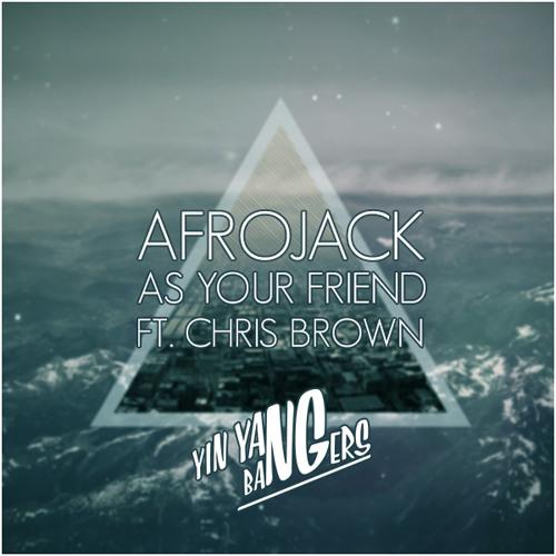 As Your Friend (Yin Yang Bangers Remix)