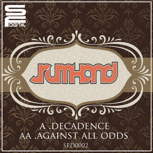 SFD0002 - JRUMHAND - DECADENCE ( OUT NOW )