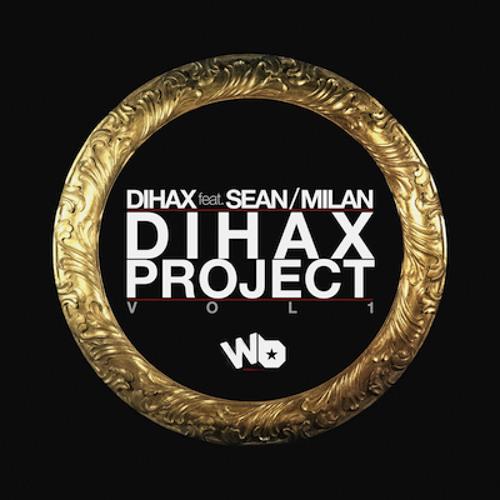 Dihax Feat. Sean/Milan - Fashion Queen
