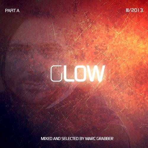 """Marc Grabber - """"GLOW"""" (Continuous DJ Mix) 2013."""