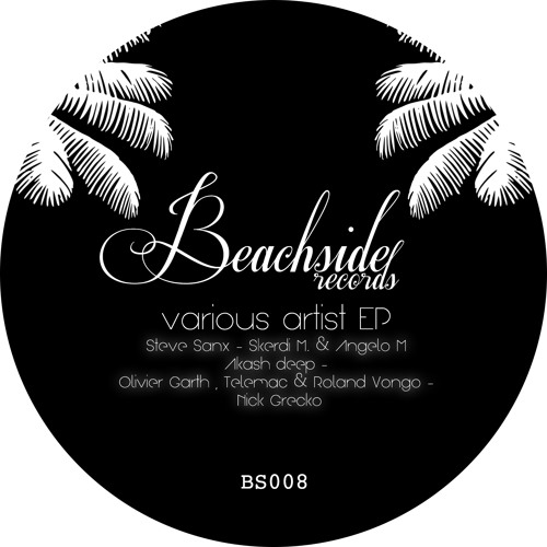 STEVE SANX - BLUE SKY (OUT NOW ON BEACHSIDE RECORDS)