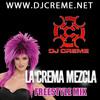 Dj Creme Freestyle Mix (download at djcreme.net
