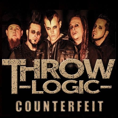"""Throw Logic - """"Counterfeit"""""""