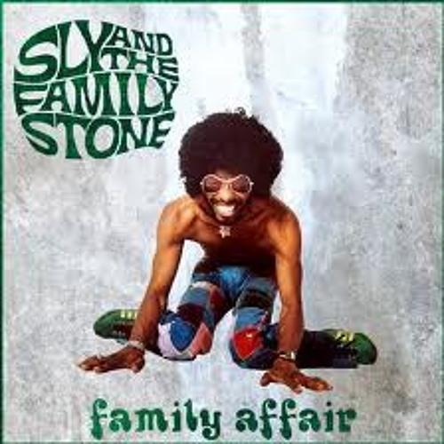 Sly & The Family Stone  - Family Affair- Orlando's house mix