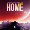 Flash Brothers & Khushi Soni - Home (Luv Gunz Preview)