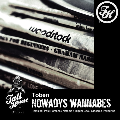 Nowadays Wannabes EP incl. Remixes by Paul Parsons, Natema & more [THUG053]