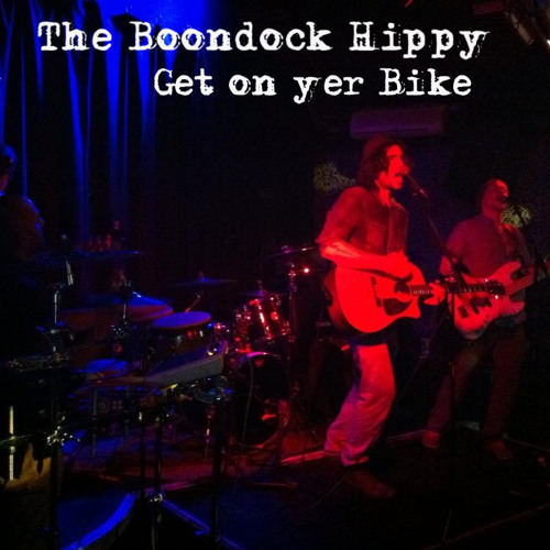 The Boondock Hippy-Get On Yer Bike