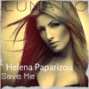 Helena Paparizou - Save Me Lunatic Edition (This Is An SOS)