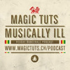 MAGIC TUTS Musically Ill N°68