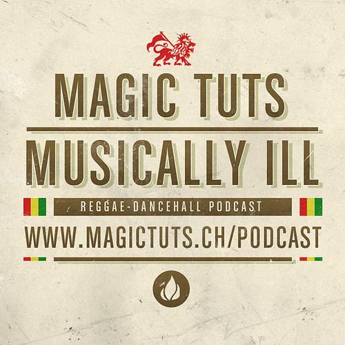 MAGIC TUTS Musically Ill N°68