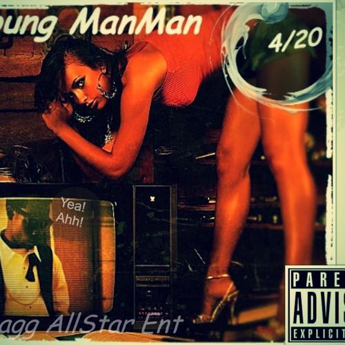 Young Man Man- Shawty Doin Numberz (ft. 90s Baby & Dat Nigga J.Duce)