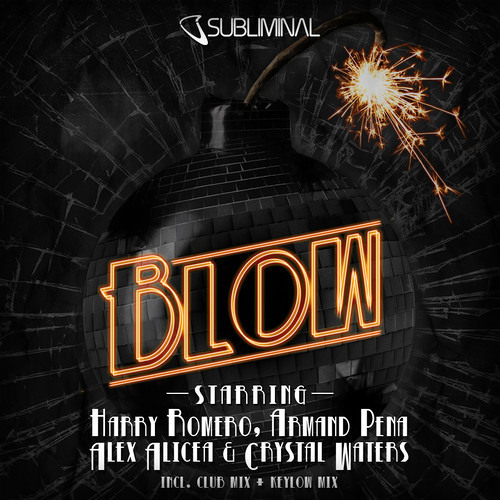BLOW ft Crystal Waters, Harry Romero, Armand Pena, Alex Alicea ClubMix