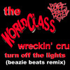 The World Class Wreckin' Cru - Turn Off The Lights (Beazie Beats Remix)