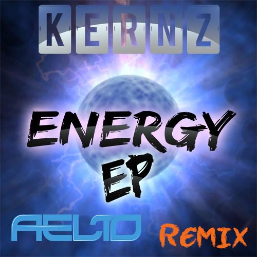 Kernz - Energy (Aelto BigRoom Remix) *Free Download In Desc*
